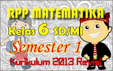 RPP Matematika Kelas 6 SD Kurikulum 2013 Semester 1 Revisi Tahun 2018