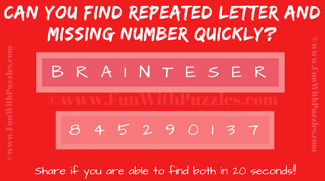 It is observation skills test in which you have to quickly tell which letter is repeated and which number is missing