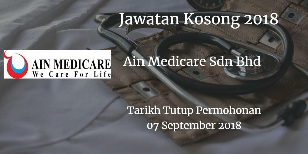 Jawatan Kosong Ain Medicare Sdn Bhd 07 September 2018