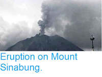 http://sciencythoughts.blogspot.co.uk/2013/11/eruption-on-mount-sinabung.html