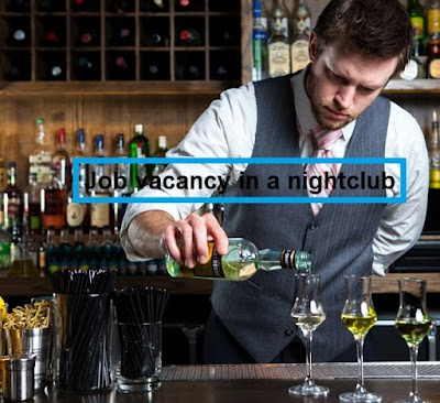 Job vacancy in a nightclub