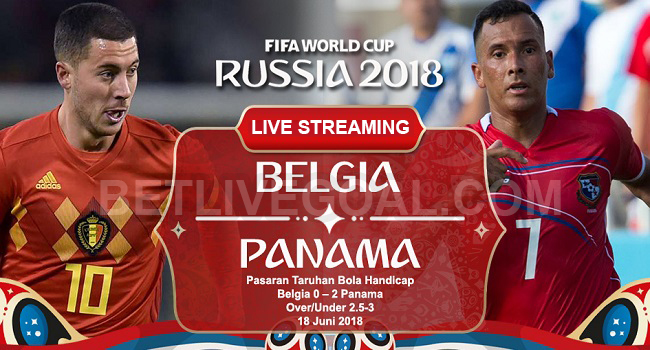 live streaming Belgia vs Panama 18 Juni 2018