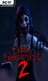 Dark Deception Chapter 2 - Dark Deception Chapter 2-PLAZA