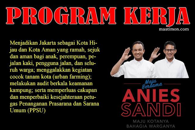 Program kerja Anies Sandi memimpin DKI Jakarta Periode 2017- 2022