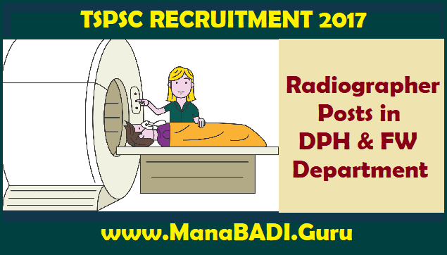 DPH & FW Department, HM & FW Department, Radiographer Posts, TS Jobs, TS Notifications, TS Recruitment, TSPSC