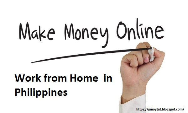 Work from Home and Make Money Online in Philippines