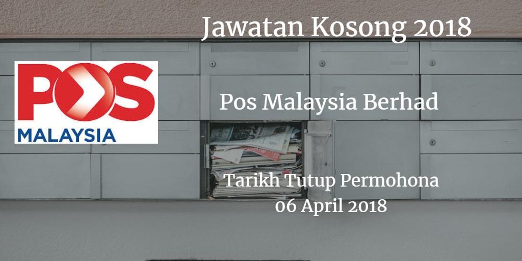 Jawatan Kosong Pos Malaysia Berhad 06 April 2018