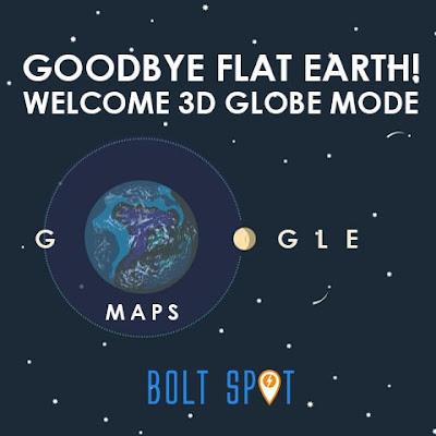 Selamat Tinggal Flat Earth! Google Maps Kini Hadir dengan Tampilan 3D Globe