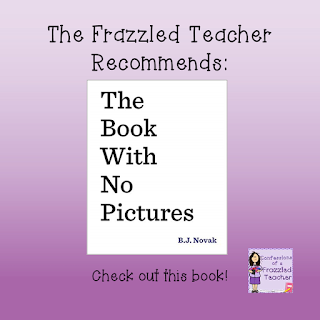 The Frazzled Teacher Recommends: The Book With No Pictures