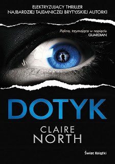 "Claire North ""Dotyk"""