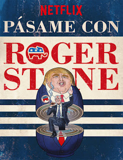Get Me Roger Stone (Pásame con Roger Stone) (2017)
