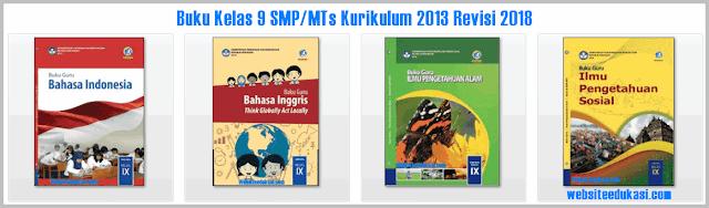 File Pendidikan Buku Kelas 9 SMP/MTs Kurikulum 2013 Revisi 2018