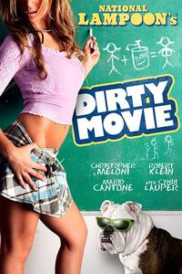 Download [18+] Dirty Movie (2011) (English) 480p | 720p