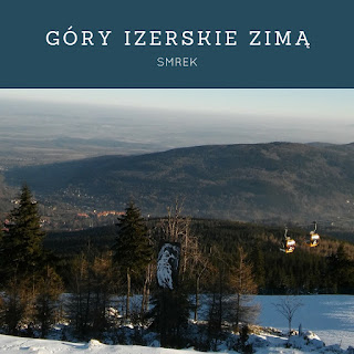 Góry Izerskie zimą: Smrek