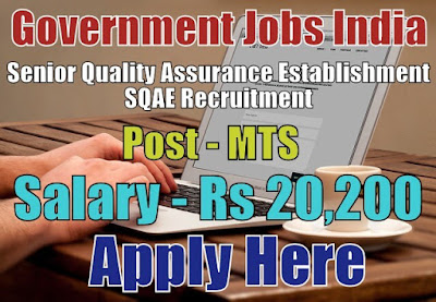 Senior Quality Assurance Establishment SQAE Recruitment 2018
