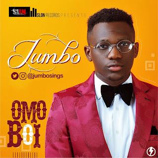 Music Jumbo - Omo Boi (Prod. Mystro Beats) @Jumbosings