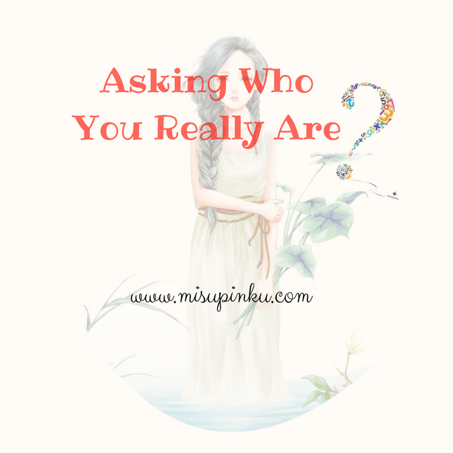 asking who you really are