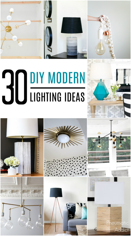 30 DIY Modern Lighting Ideas