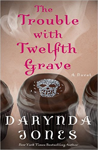 The Trouble With Twelfth Grave (Charley Davidson Series) by Darynda Jones (PNR/UF)