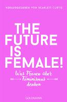 https://anjasbuecher.blogspot.com/2018/11/rezension-future-is-female-scarlett.html
