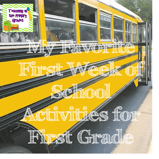 My Favorite First Week of School Activities for First Grade