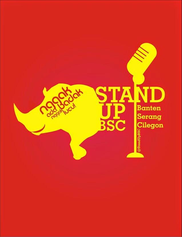 Stand Up BSC ( Stand Up Comedy Banten-Serang-Cilegon )