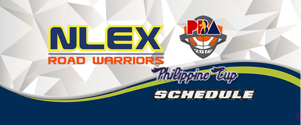 List of Games: NLEX Road Warriors Complete Game Schedules 2016-2017 PBA Philippine Cup
