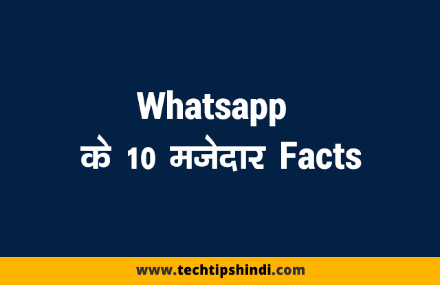 Interesting facts of Whatsapp