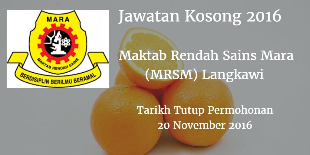 Jawatan Kosong MRSM Langkawi 20 November 2016