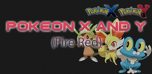 Pokemon X and Y (Fire Red)