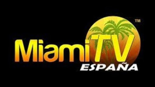 Watch Miami TV Espana Live - watch Miami TV Spain live stream