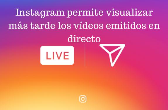 Redes Sociales, Social Media, instagra, live, directo, funcionalidad