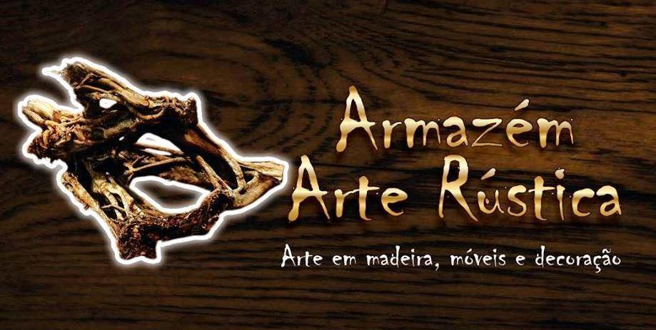 7f2649235 Armazém Arte Rústica