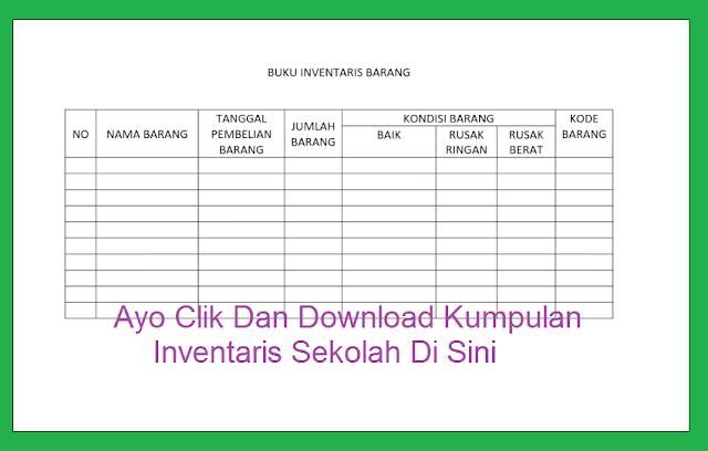 Ayo Clik Dan Download Kumpulan Inventaris Sekolah Di Sini