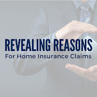 Revealing Reasons for Home Insurance Claims
