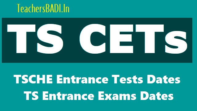 telangana cets dates,schedule,ts cets dates 2019,tsche entrance exam dates,cets dates,ts eamcet,lawcet,pgcet,ecet,icet,pecet,pgecet,edcet,tsche eamcet 2019,entrance tests in ts ap