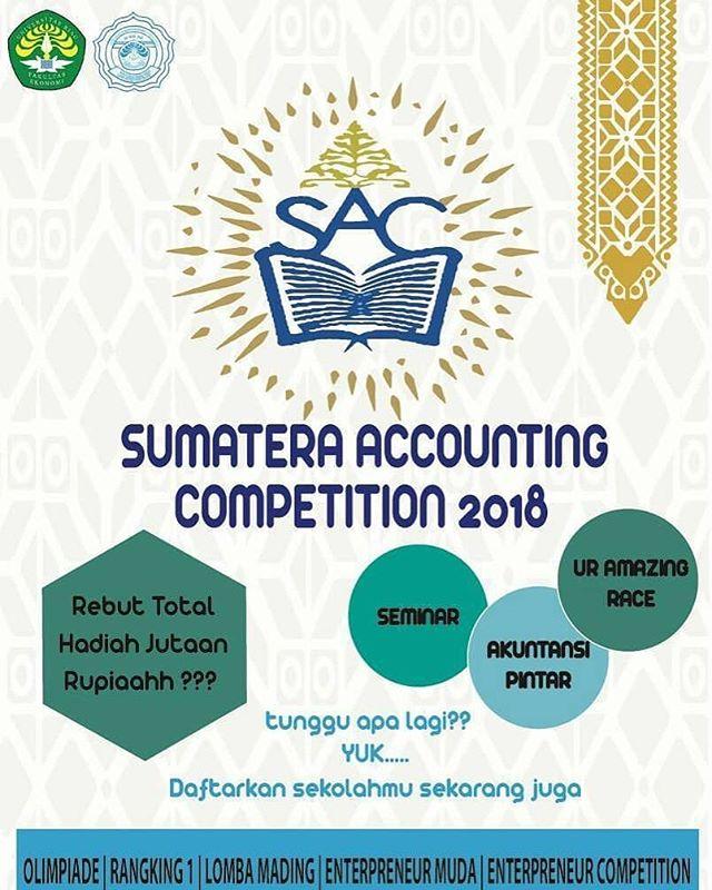 Sumatera Accounting Competition 2018 Untuk SMA Sederajat Se-Sumatera | Univ. Riau | Deadline 31 Januari 2018