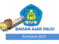 Download Bahan Ajar PAUD Kurikulum 2013
