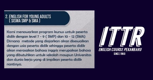 ITTR English Course Tempat Kursus Bahasa Inggris Pekanbaru