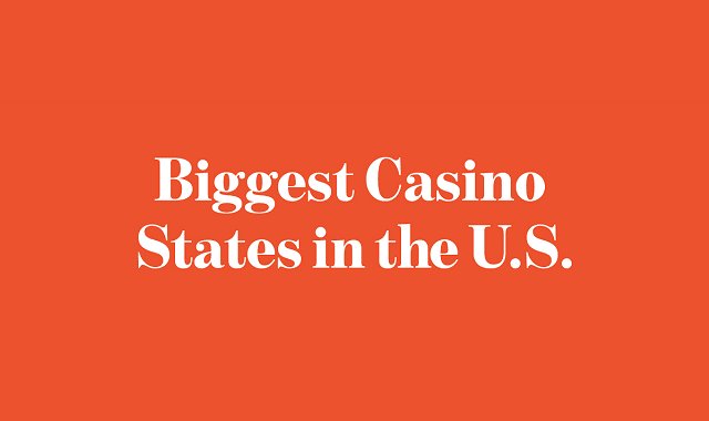 Biggest Casino States in the US
