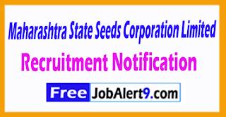 Maharashtra State Seeds Corporation Limited Recruitment Notification