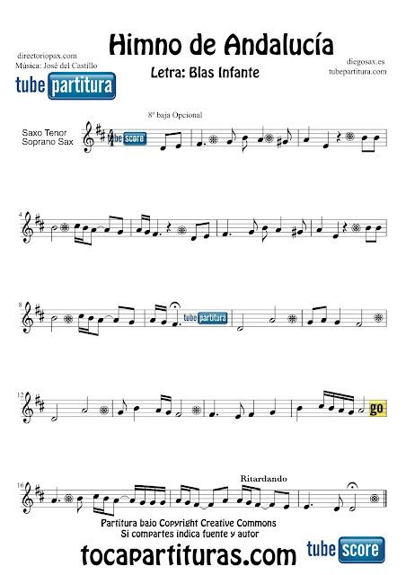 Partitura de  El Himno de Andalucía para Saxofón Tenor y Saxo Soprnoa Letra de Blas Infante y Música de José del Castillo  Sheets Music Tenor and Soprano Saxophone Music Score Himno de Andalucía