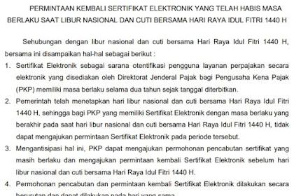 Reminder! Sertifikat Elektronik Expired Saat Libur Idul Fitri 1440H 2019
