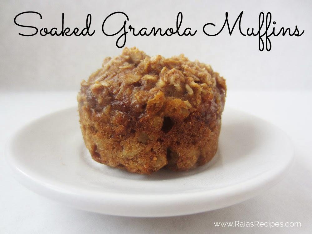 Soaked Granola Muffins   www.raiasrecipes.com