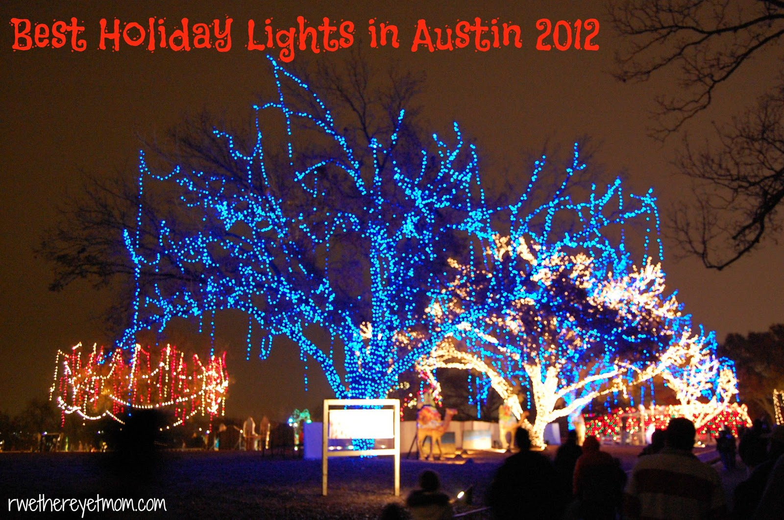 Best Holiday Lights Displays In Austin 2012 R We There