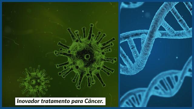 Inovador tratamento para o câncer