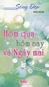 Hôm Qua Hôm Nay Và Ngày Mai