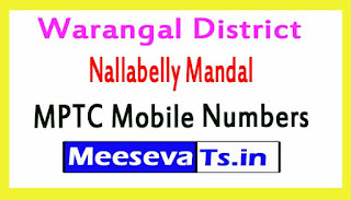 Nallabelly Mandal MPTC Mobile Numbers List Warangal District in Telangana State