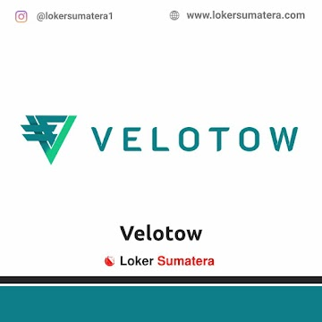 Lowongan Kerja Pekanbaru: Velotow Mei 2021