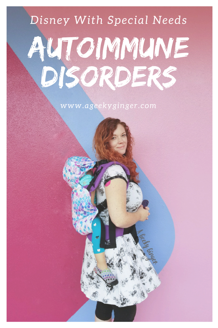 Disney With Special Needs - Autoimmune Disorders